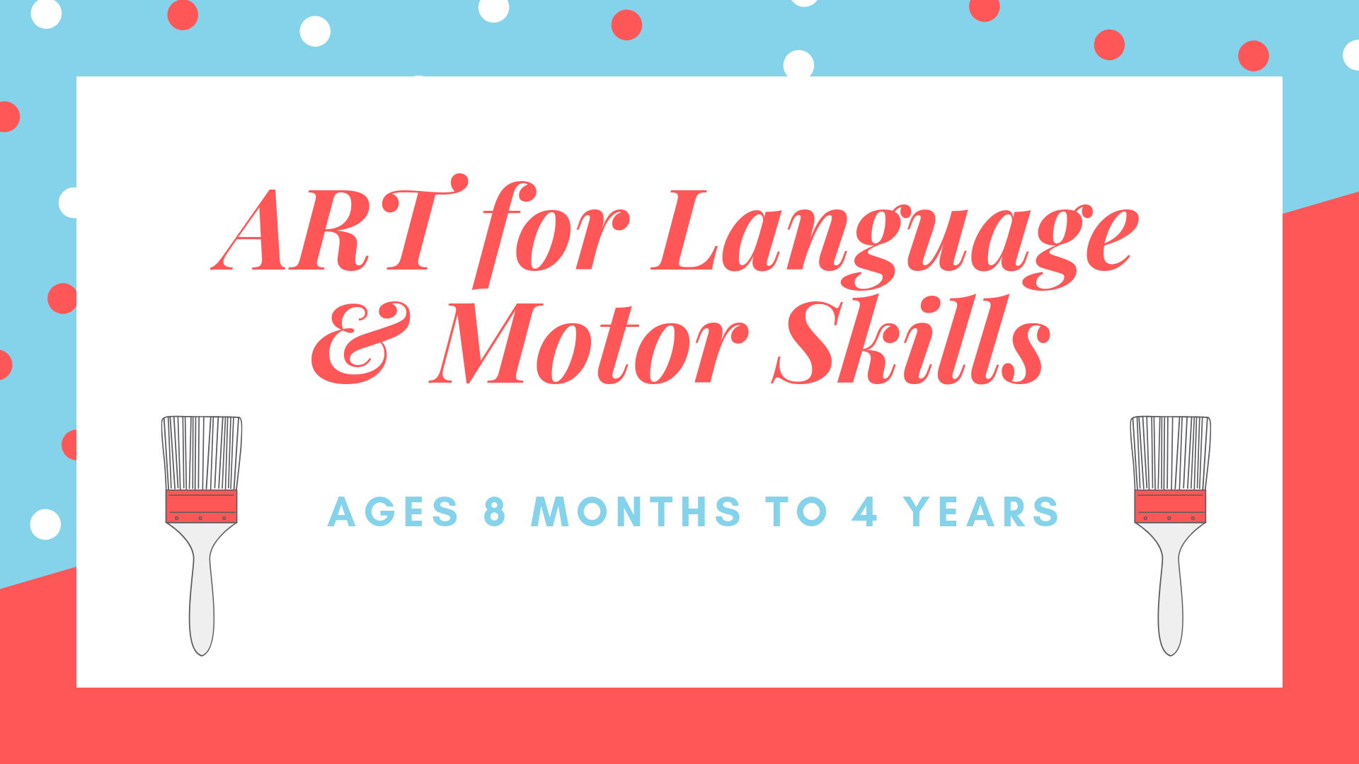 Art for Language and Motor Skills